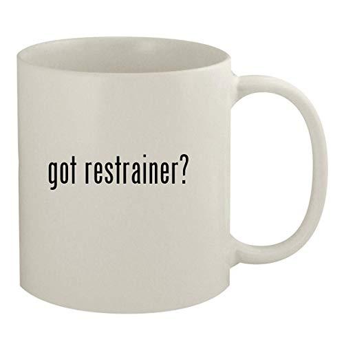 got restrainer - 11oz White Coffee Mug
